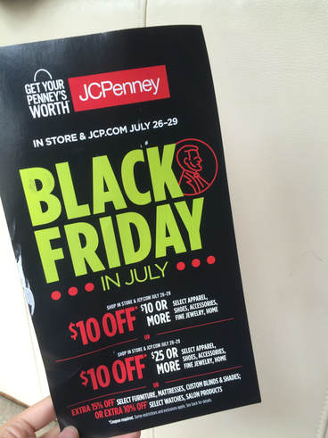 Jcp Shoppers Keep An Eye Out For This New Black Friday In July Jcpenney Mailer Includes A 10 Off 10 Coupon Valid Starting 7 26 Dapper Deals